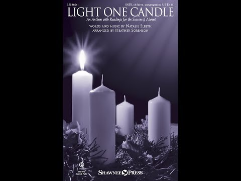 LIGHT ONE CANDLE - Natalie Sleeth/arr. Heather Sorenson