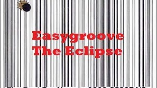 Easygroove The Eclipse Blast From The Past 1