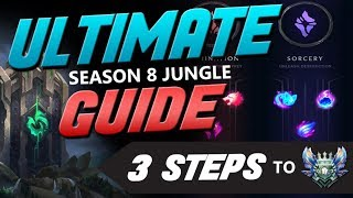 THE ULTIMATE S8 JUNGLE GUIDE (3-STEPS TO DIAMOND)