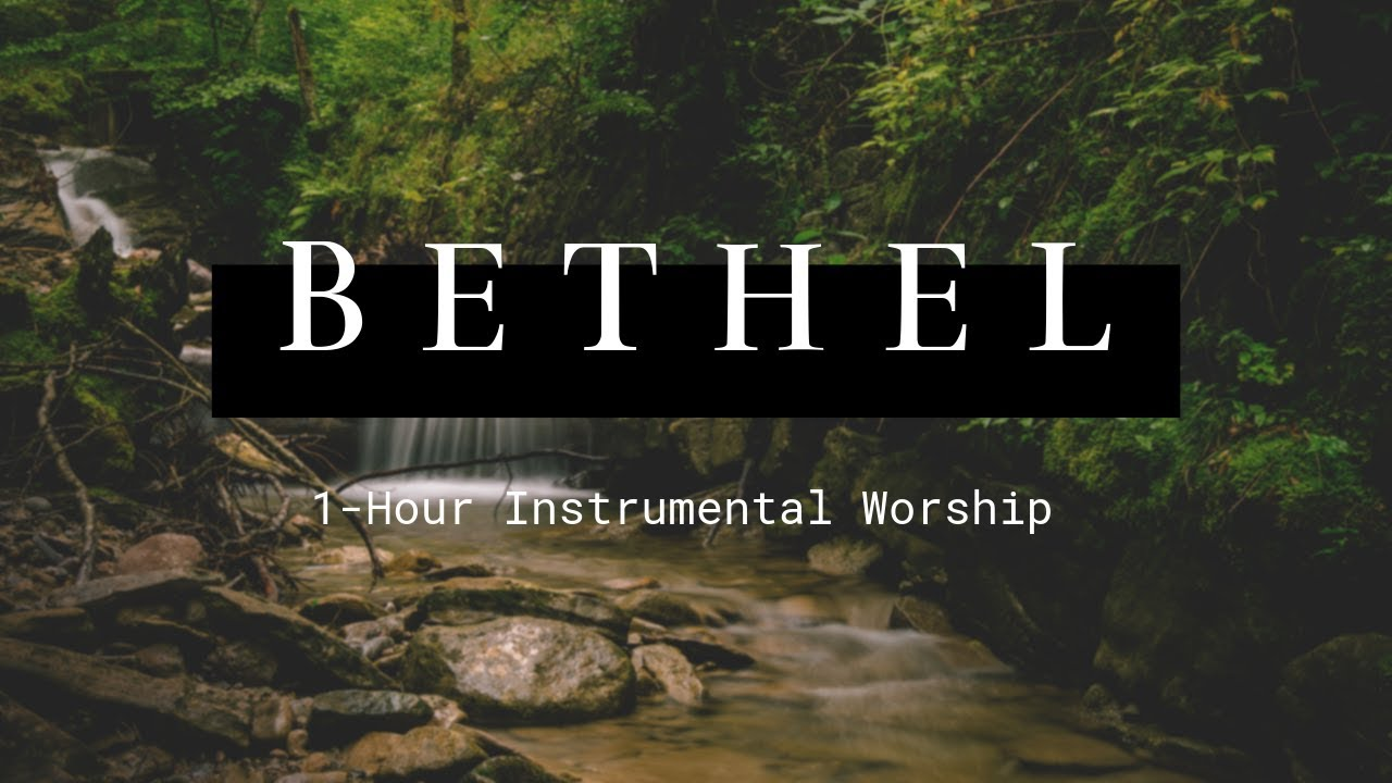 1 Hour Bethel Instrumental Worship