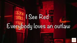365 DNI Movie Song | I See Red (Lyric) - Everybody loves an outlaw - 365 days movie songs download