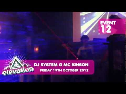 elevatiOn 19th October 2012 DJ SYSTEM G MC KINSON pt2