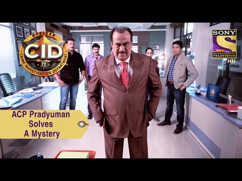 Your Favorite Character | ACP Pradyuman Solves A Mystery | CID