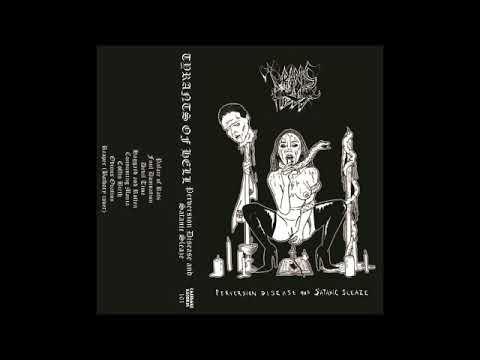 Tyrants of Hell (US) - Perversion, Disease and Satanic Sleaze (EP) 2018