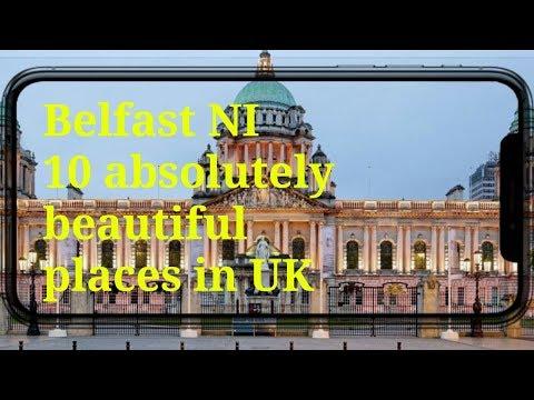 Belfast  NI (UK) 10 absolutely beautiful places