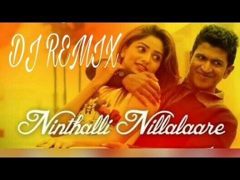 Ninthalli Nillalaare Dj Remix