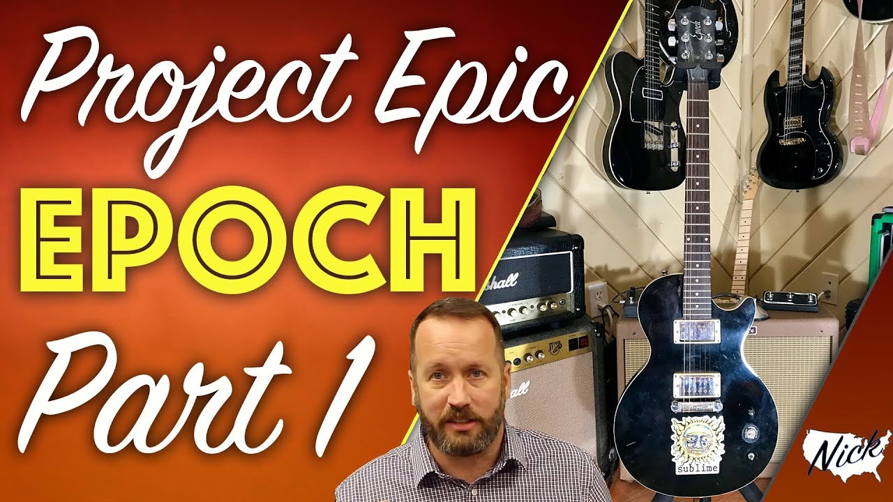 $20 Project Epic Gibson Epoch Part 1 - Introducing the Epoch Les Paul  It's  Seen Better Days!