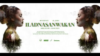 Ron Henley - Iladnasanwakan (Official Music Video) feat. Al James