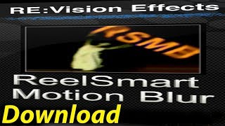 How to Download & Install Plugin Revision FX ReelSmart Motion Blur Pro
