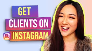 How to Get Clients on Instagram in 2019 (ATTRACT MORE LEADS!)