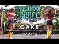 watch he video of Hula Hoop Dance - Cake - Waiting