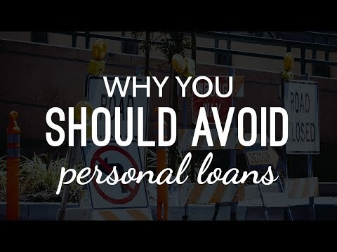 why-you-should-avoid-personal-loans