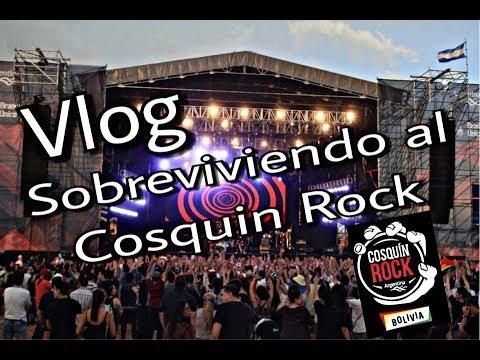 Vlog // Cosquín Rock Bolivia 2017