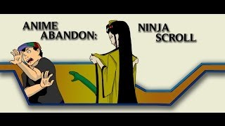 Video Anime Abandon: Ninja Scroll download MP3, 3GP, MP4, WEBM, AVI, FLV Desember 2017