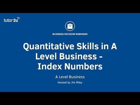 Quantitative Skills in A Level Business - Index Numbers