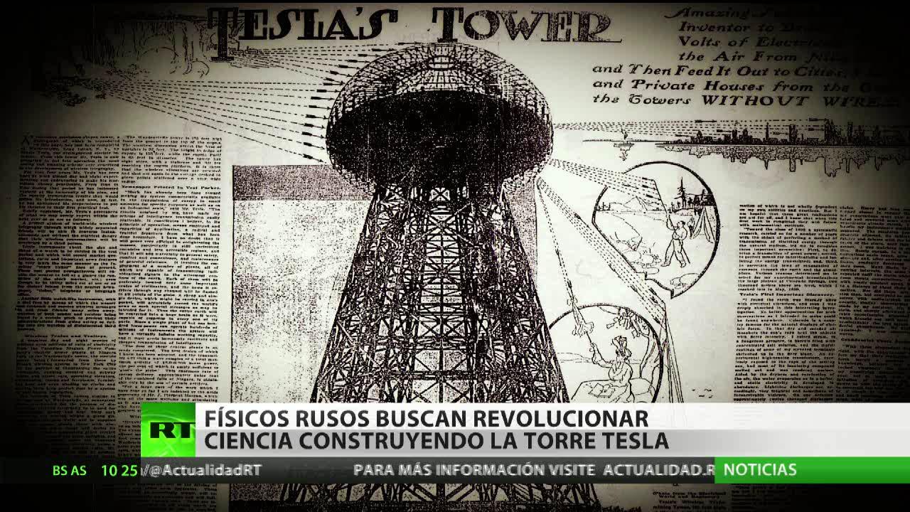 Resultado de imagen de Físicos rusos están construyendo la torre de Tesla
