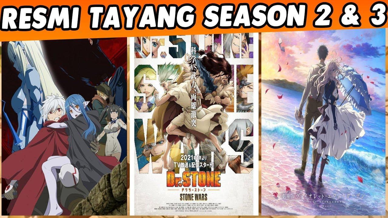 Tanggal Rilis Dr Stone Season 2 Danmachi Season 3 Violet Evergarden Movie 2020 Dll Youtube