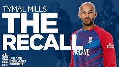 The Recall - Tymal Mills is back His hopes for the T20 World Cup Beyond England Cricket