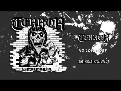 """Terror - """"No Love Lost"""""""