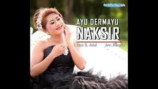 NAKSIR - AYU DERMAYU karaoke dangdut (Tanpa vokal) cover