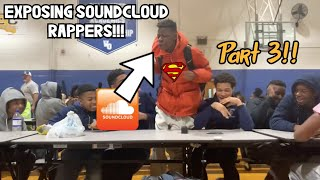 Exposing SoundCloud Rappers Pt. 3 😳 | Can You Rap School Edition 😱🎤