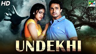 Undekhi (2021) New Released Horror Hindi Dubbed Movie | Vijay Raghvendra, Haripriya