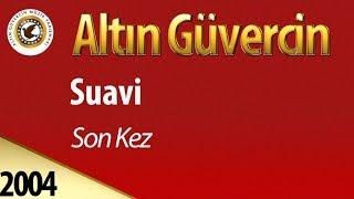 Repeat youtube video Suavi - Son Kez