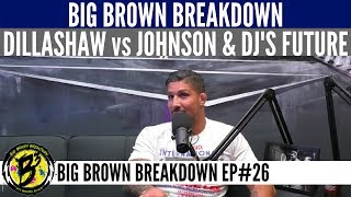 Brendan Schaub on TJ Dillashaw-Demetrious Johnson and DJ's Future