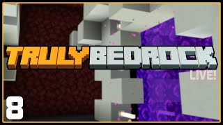 LIVE REPLAY! | Ep 8: Nether Hub Progress | Truly Bedrock SMP