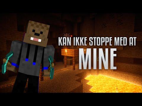 ♪ Kan Ikke Stoppe Med At Mine | Original Video ♪