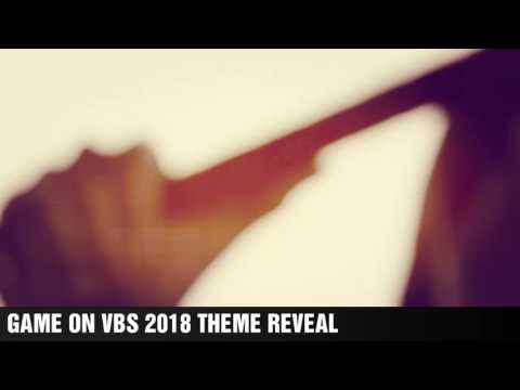 VBS 2018 THEME REVEAL [GAME ON!]