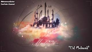 Ya Eid (Arabic Nasheed) | يا عيد | Eid Mubarak :)