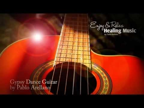 Gypsy Dance Guitar Relaxing and Healing Music