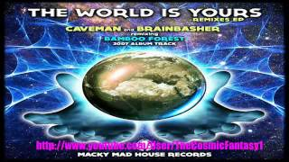 Bamboo Forest - The World Is Yours (Brainbasher 2014 Remix)