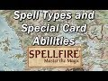 SPELLFIRE, MASTER The MAGIC Episode 7 | Forgotten CCGs | Spell Types and Special Card Abilities