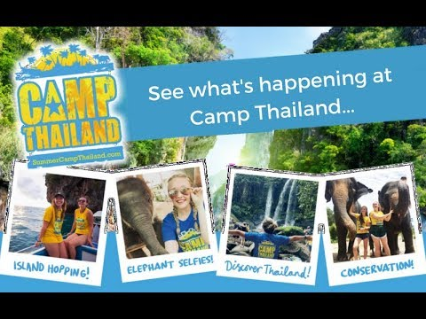Camp Thailand Summer 2018 - Becky's Experience