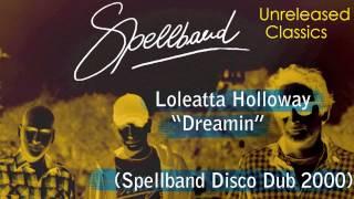 "Loleatta Holloway - ""Dreamin"" (Spellband Dub 2000 - Classics)"