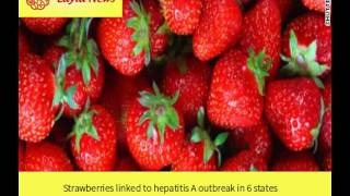 Strawberries linked to hepatitis A outbreak in 6 states  |  By : CNN