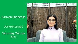 Daily horoscope: Saturday 24 July 2021