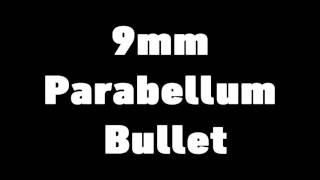 9mm Parabellum Bullet - Butterfly Effect