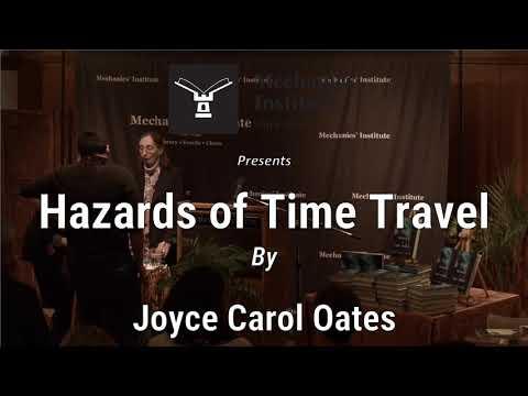 Hazards of Time Travel with Joyce Carol Oates