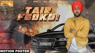 Tair Fookdi (Motion Poster) Manmeet l White Hill Music |Releasing on 26th Nov