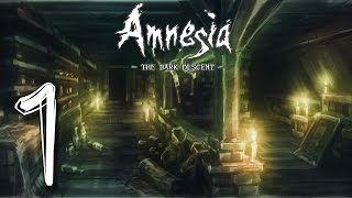 Let's Play Amnesia: The Dark Descent (#1) - Renaissance