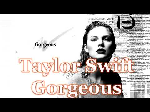 Taylor Swift - Gorgeous (1 Hour Soft Version)