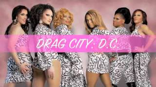 Drag City DC Meet the Cast