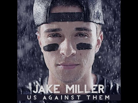 Jake Miller's Us Against Them FULL ALBUM