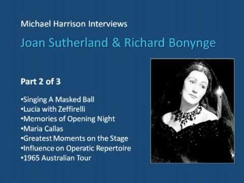 Joan Sutherland Interviewed by Michael Harrison Part 2 of 3