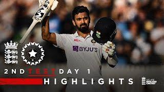 KL Rahul 127* at Stumps   England v India - Day 1 Highlights   2nd LV= Insurance Test 2021