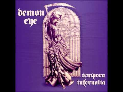 Demon Eye - Tempora Infernalia (Full Album 2015)