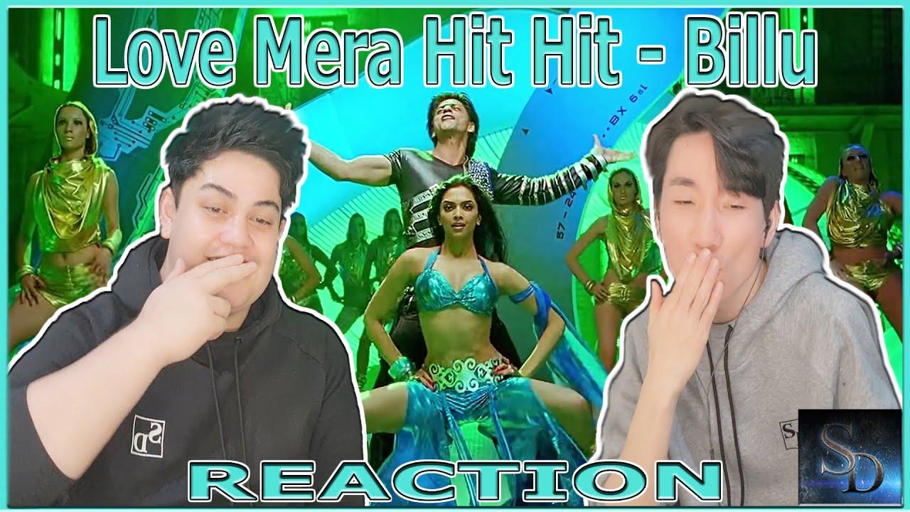 """""""Love Mera Hit Hit"""" - Billu REACTION!   Shahrukh Khan   Deepika Padukone   Video Song  Om Shanti Om?"""
